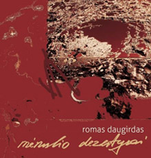 """Romas Daugirdas. """"Mėnulio dezertyrai"""""""