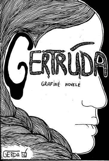 """Gerdos Venčkauskaitės komikso """"Gertrūda"""" viršelis ir fragmentas"""