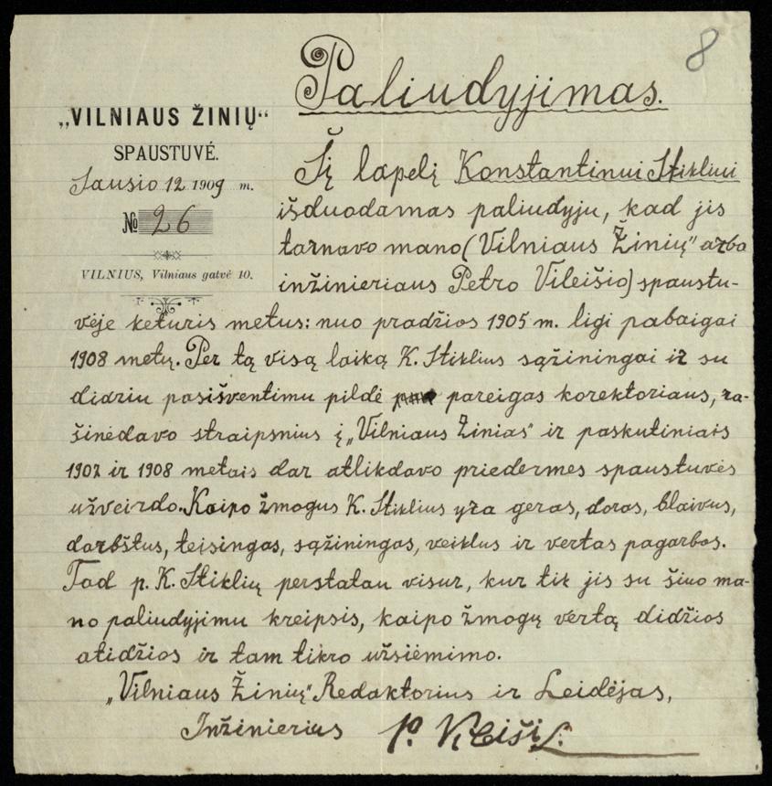 """""""Vilniaus žinių"""" redaktoriaus ir leidėjo Petro Vileišio """"paliudijimas"""", išduotas Kostui Stikliui apie jo darbą laikraščio spaustuvėje 1905–1908 metais. 1909 m. sausio 12 d. LMAVB."""