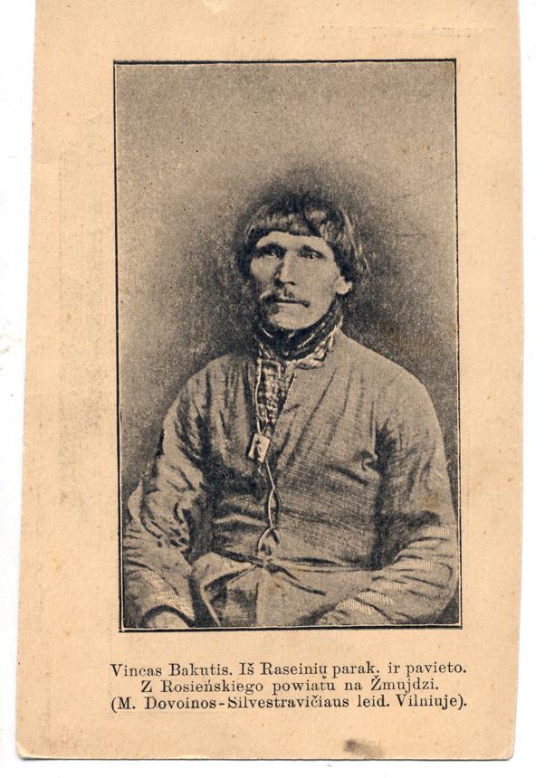 Vincentas Bakutis. M. Dovoinos-Silvestravičiaus išleistas atvirukas. Vilnius, apie 1906 m.  Iš V. Girininkienės asmeninės kolekcijos
