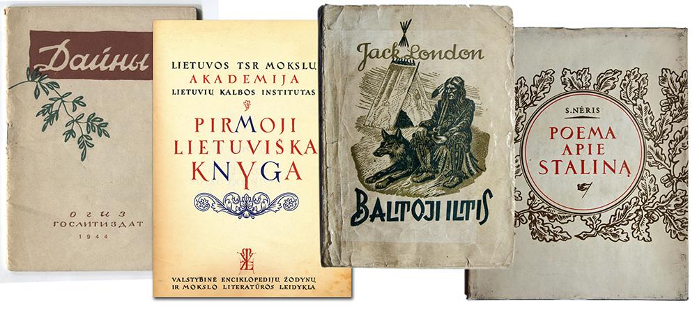 """2 pav. Pokario knygos: liaudies dainų rinktinė """"Dainos"""" (1944), faksimilinis leidimas """"Pirmoji lietuviška knyga"""" (1947), J. Londono romanas """"Baltoji iltis"""" (1949), S. Nėries """"Poema apie Staliną"""" (1951)"""