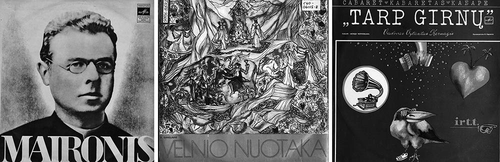 """2 pav. Populiariausios Vilniaus studijos plokštelės: Maironio """"Lietuva brangi"""" (1971), V. Ganelino """"Velnio nuotaka"""" (1976), V. Kernagio kabaretas """"Tarp girnų"""" (1984)"""