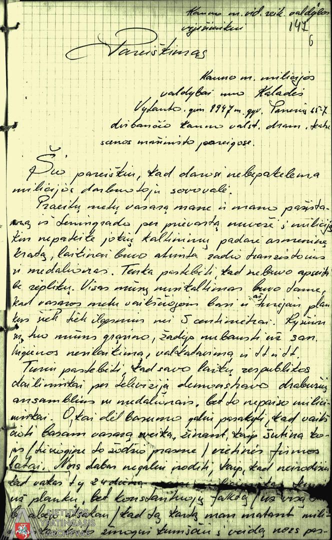 1972 m. balandžio 24 d. rašyto Vytauto Kaladės pareiškimo Kauno miesto darbo žmonių deputatų tarybos Vykdomojo komiteto Vidaus reikalų valdybai ištrauka. Lietuvos ypatingasis archyvas, f. K-1, ap. 58, b. 47644/3, t. 1, l. 147