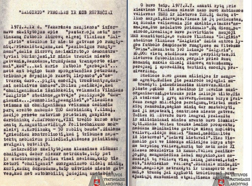 """Pogrindiniame periodiniame leidinyje """"Aušra"""" 1977 m. rudenį publikuoto straipsnio ištrauka apie 1977 m. spalio 7 d. ir spalio 10 d. Vilniaus gatvėse vykusias žiūrovų eitynes ir manifestacijas po sėkmingų žalgiriečių rungtynių. Lietuvos ypatingasis archyvas, f. K-1, ap. 46, b. 1688, l. 37‒38."""
