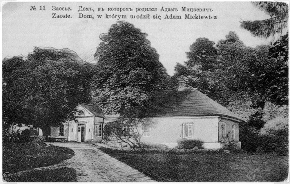 Namas Zaosėje, kuriame, kaip manoma, gimė A. Mickevičius. XX a. pradžia