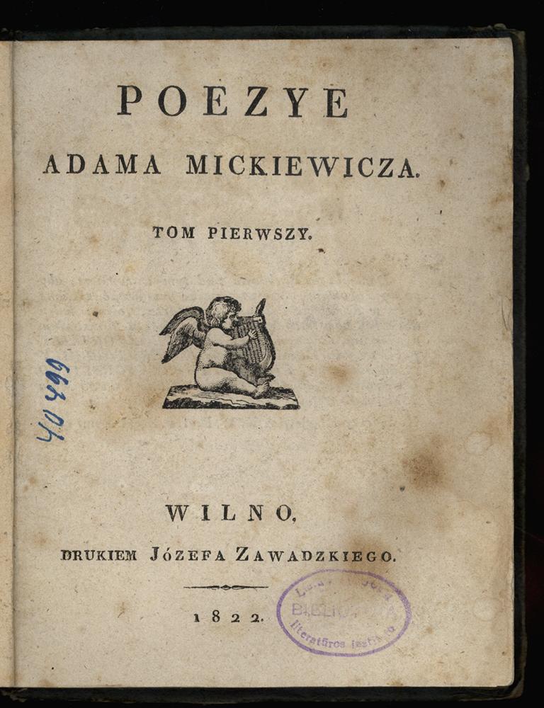 """A. Mickevičiaus """"Poezijos"""" I tomo titulinis puslapis. Šalia puslapis su dedikacija filomatams Janui Čečiotui, Tomui Zanui, Juozapui Ježovskiui ir Pranciškui Malevskiui. 1822 m. LLTI biblioteka"""