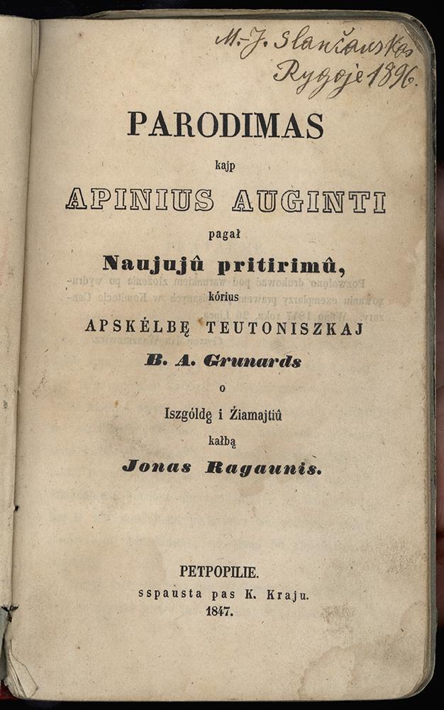 """S. Daukanto (slap. Jonas Ragaunis) iš vokiečių kalbos išverstos ūkio patarimų knygelės """"Parodymas, kaip apynius auginti"""" viršelis. Petrapilis. 1847 m. Viršuje – tautosakininko Mato Slančiausko parašas. LLLTI biblioteka"""