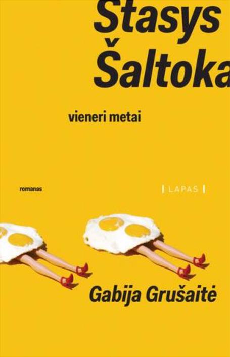 """Gabija Grušaitė. """"Stasys Šaltoka"""". – V.: """"Lapas"""", 2017."""
