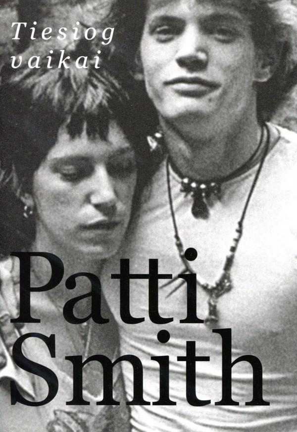 """Patti Smith.  """"Tiesiog vaikai"""".  Iš anglų kalbos  vertė Gediminas  Sadauskas. –  V.: """"Kitos knygos"""",  2017."""