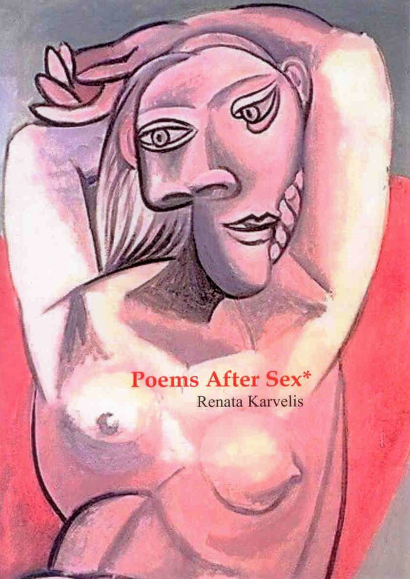 "Renata Karvelis. ""Poems After  Sex*"",  2017."