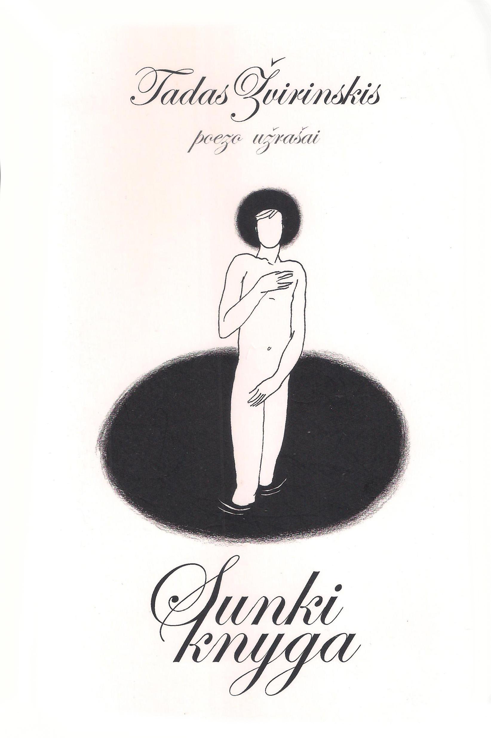 """Tadas Žvirinskis. """"Sunki knyga"""". – V.: """"Naujoji Romuva"""", 2018."""