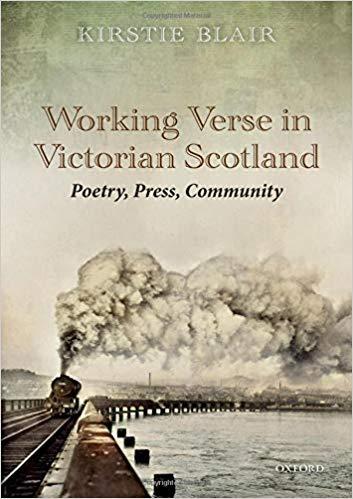 """Metų knyga – Kirstie Blair """"Darbininkų eilėraščiai Viktorijos laikų Škotijoje. Poezija, spauda, bendruomenė"""""""